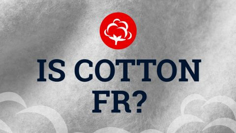 Is Cotton FR? - Flame Resistant