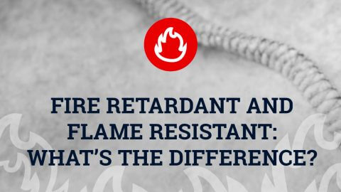 What is the Difference Between Flame Retardant and Flame Resistant?