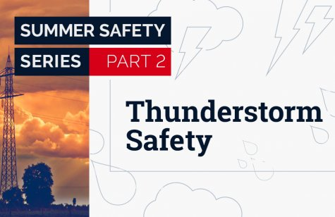 summer safety series - thunderstorm safety