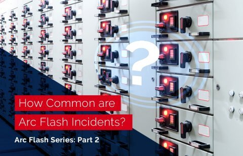 How Common are Arc Flash Incidents?