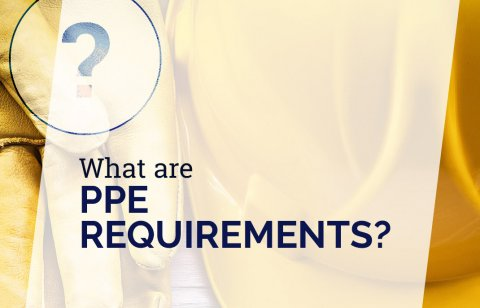 What Are PPE Requirements?
